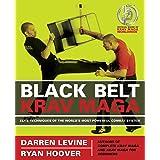 Black Belt Krav Maga: Elite Techniques of the World's Most Powerful Combat System