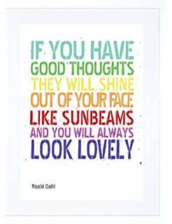 QUOTE TYPE TEXT GRAPHIC GOOD THOUGHTS ROALD DAHL POSTER ART PRINT ...