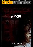 A Caccia (Theologia #1)