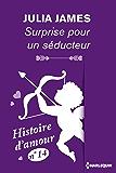 Surprise pour un séducteur - Histoire d'amour nº 14 (Coup de coeur)