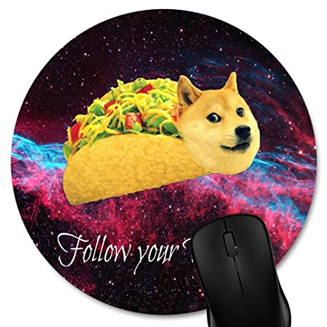 Knseva Doge In Taco Chicken Rolls Flying Across The Galaxy Space Follow Your Dream Amusing Round Mouse Pad Custom