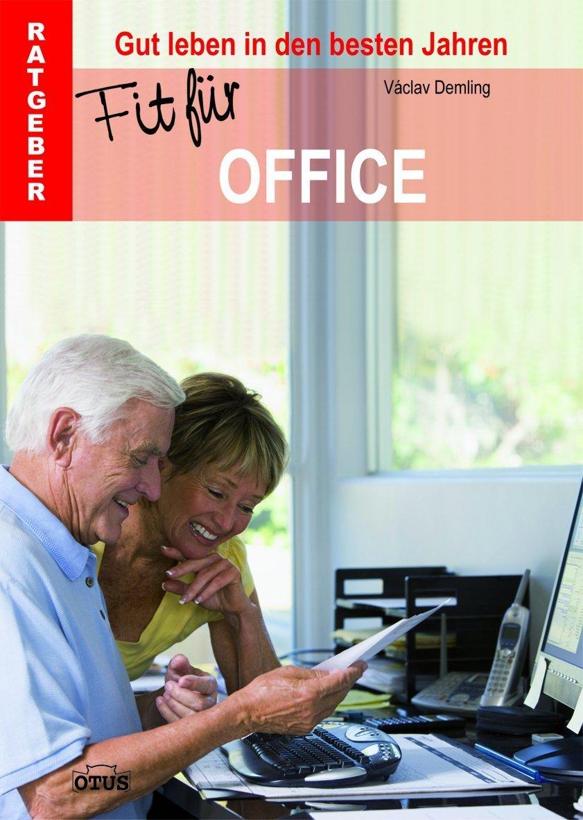 Fit für Office - Ratgeber Gut leben in den besten Jahren