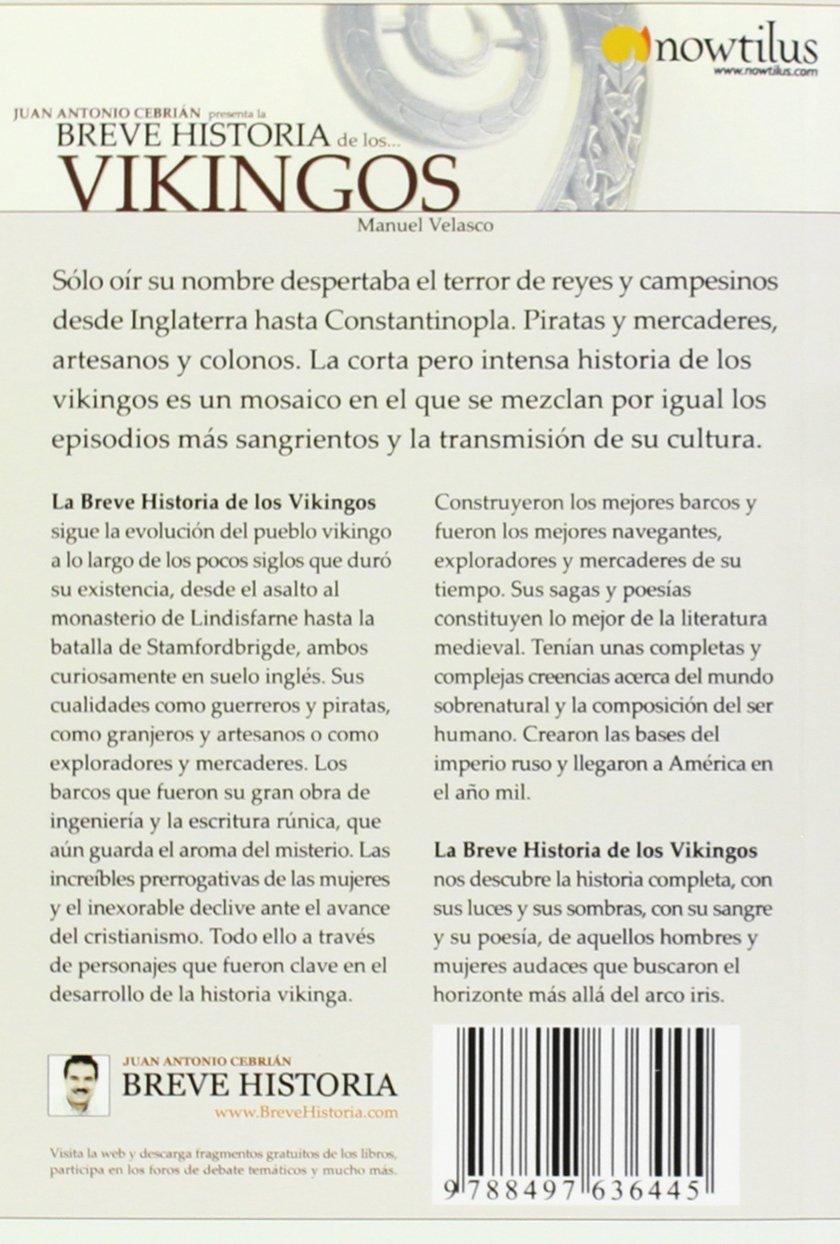 Breve Historia De Los Vikingos: Amazon.es: Velasco Laguna, Manuel: Libros