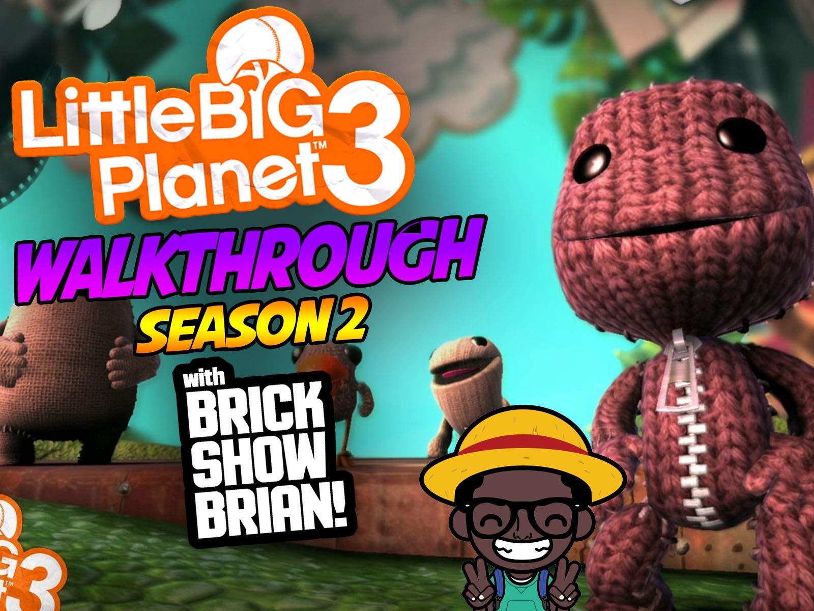 Clip: Little Big Planet 3 Walkthrough With Brick Show Brian - Season 2