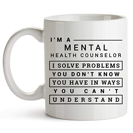 Mental Health Counselor >> Amazon Com 11oz Coffee Mug Mental Health Counselor Gift