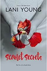 Scarlet Secrets: Book Two in the Scarlet Series. Kindle Edition
