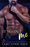 It Wasn't Me (KPD Motorcycle Patrol Book 2)