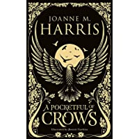 A Pocketful of Crows: A modern fairytale novella from the Sunday Times top-ten bestselling author