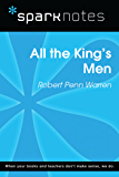 All the King's Men (SparkNotes Literature Guide) (SparkNotes Literature Guide Series)