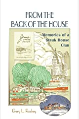 From the Back of the House: Memories of a Steak House Clan Paperback