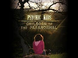 Psychic Kids - Season 1