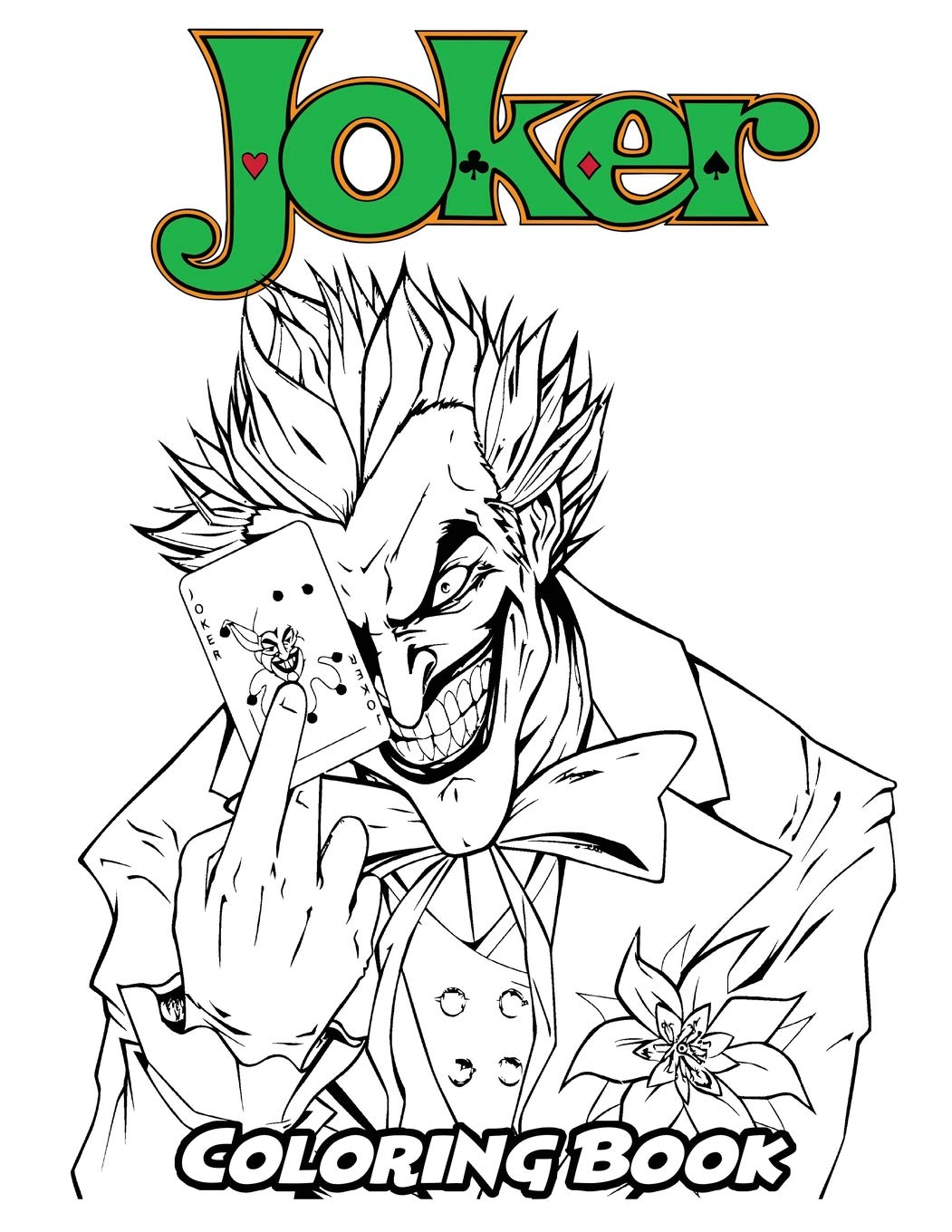 Amazon Com Joker Coloring Book Coloring Book For Kids And Adults