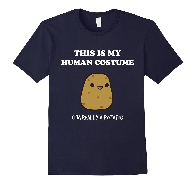 Funny Potato T-Shirt Gift This Is My Human Costume Tee-T-Shirt