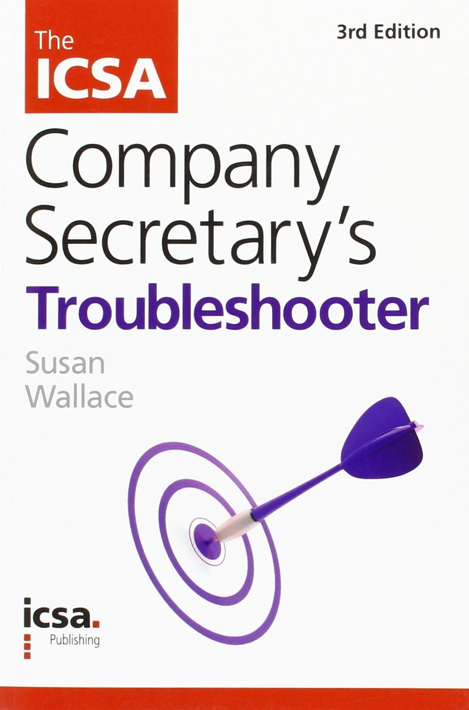 The ICSA Company Secretary's Troubleshooter
