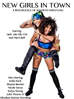 New Girls in Town: A Resurgence of Women's Wrestling