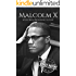 Malcolm X: A Life From Beginning to End (English Edition)