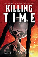 Killing Time: The Story of Projekt Töten Zeit Paperback