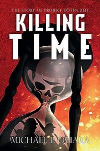 Killing Time: The Story of Projekt Töten Zeit