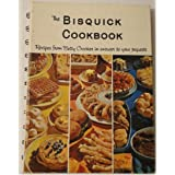 The Bisquick cookbook;: Recipes from Betty Crocker in answer to your requests
