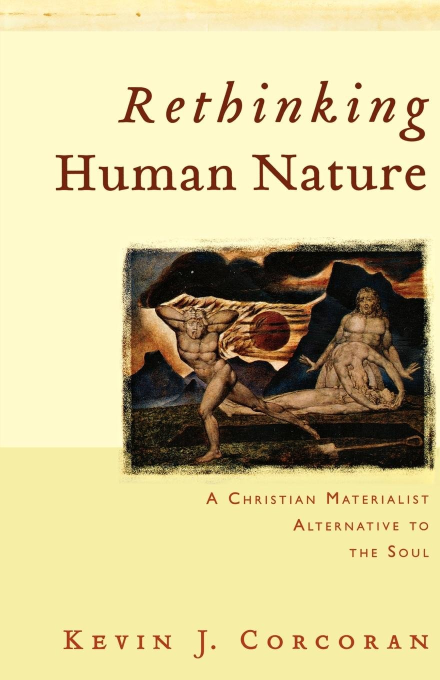 Download Rethinking Human Nature: A Christian Materialist Alternative to the Soul pdf