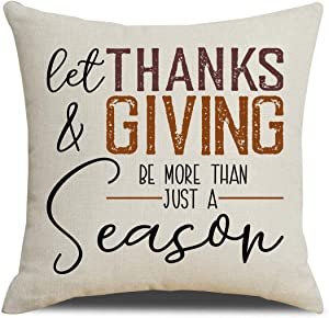 MFGNEH Let Thanks and Giving Be More Than Just a Season Thanksgiving Pillow Covers 18x18 Inches Thanksgiving Decorations Throw Pillow Case Cushion Cover,Thanksgiving Decor