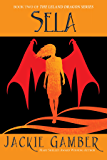 Sela (Leland Dragon Series Book 2)
