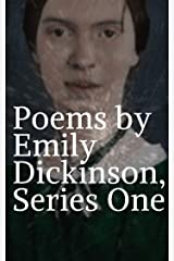 Poems by Emily Dickinson, Series One Kindle Edition