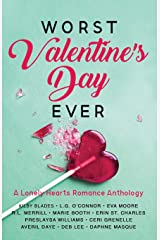 Worst Valentine's Day Ever: A Lonely Hearts Romance Anthology (Worst Day Ever) Paperback