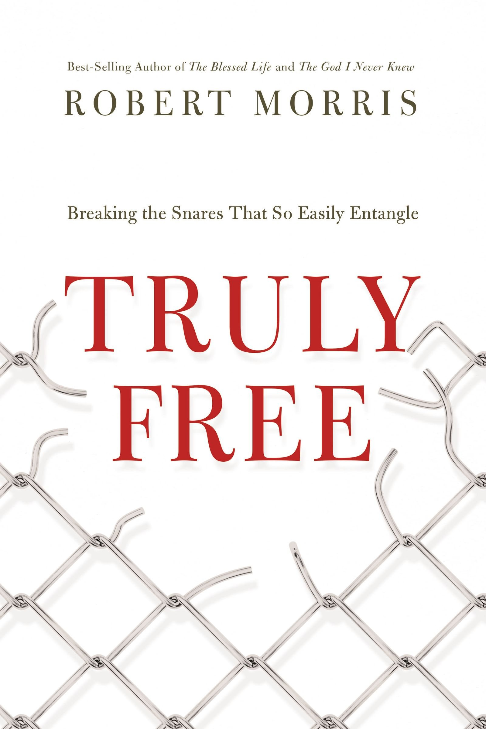 truly free international edition breaking the snares that so