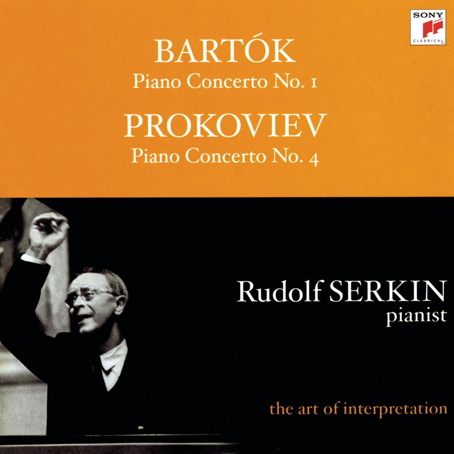 Bartók: Piano Concerto No. 1 (1962(; Prokoviev: Piano Concerto No. 4 (1958) (The Art of Interpretation) by Sony Classical