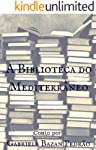 A Biblioteca do Mediterrâneo