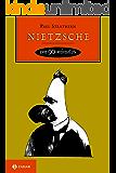 Nietzsche em 90 minutos (Filósofos em 90 Minutos)