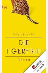Die Tigerfrau (German Edition) Kindle Edition