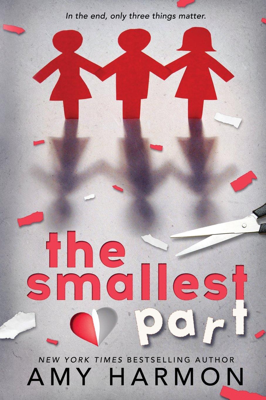 The Smallest Part: Amy Harmon, Karey White: 9781979819503