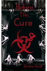 Before the Cure Kindle Edition