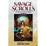 Savage Scrolls [Volume One]: Thrilling Tales of Sword-and-Sorcery