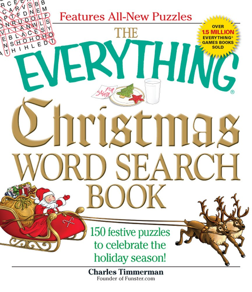 The Everything Christmas Word Search Book: 150 festive puzzles to celebrate  the holiday season! (Everything: Sports and Hobbies): Charles Timmerman: ...