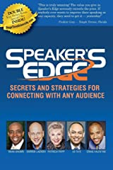 Speaker's EDGE: Secrets and Strategies for Connecting with Any Audience Paperback