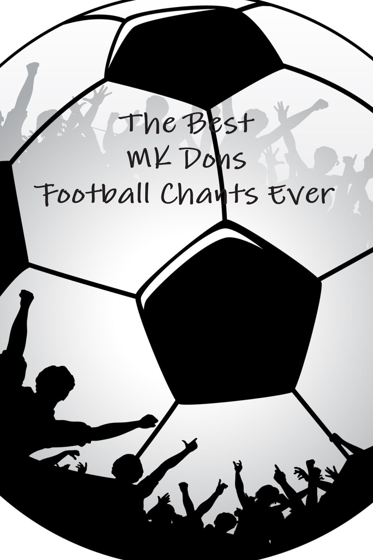 Download The Best MK Dons Football Chants Ever ebook