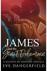 James and the Giant Dilemma Kindle Edition