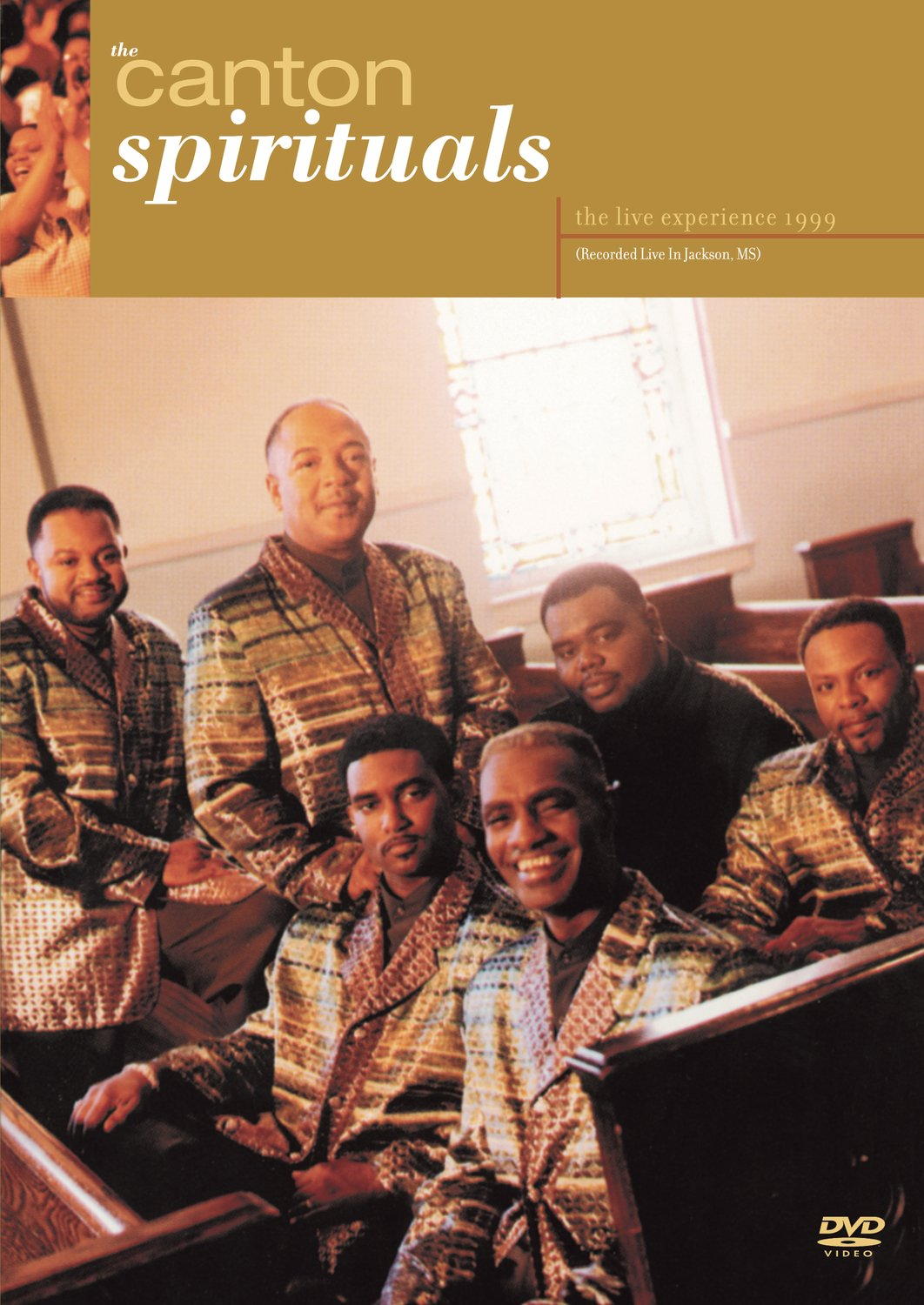 The Canton Spirituals: Live Experience 1999 by Sony Legacy