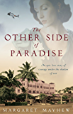 The Other Side Of Paradise: World War 2 Saga