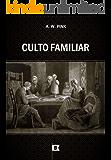 Culto Familiar, por A. W. Pink