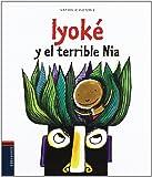 Iyoké y el terrible Nia
