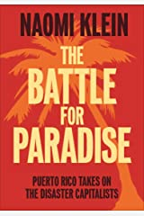 The Battle for Paradise: Puerto Rico Takes on the Disaster Capitalists Kindle Edition