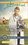 A Doctor for the Nanny (Lone Star Cowboy League)
