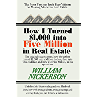 How I Turned $1,000 into Five Million in Real Estate in My Spare Time (English Edition)