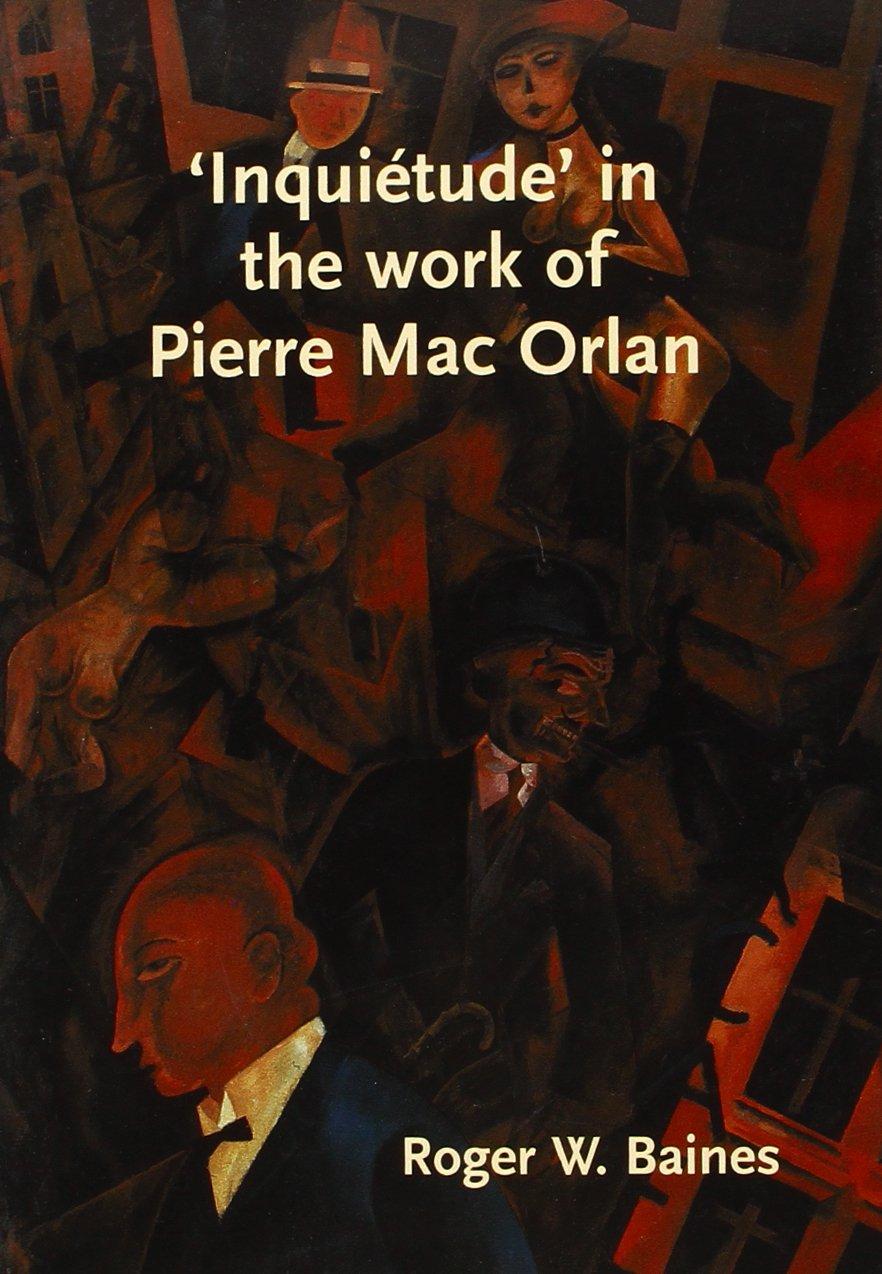 'inquiétude' In The Work Of Pierre Mac Orlan. (Faux Titre) PDF