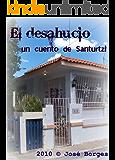 El desahucio - un cuento de Santurtzi (Spanish Edition)