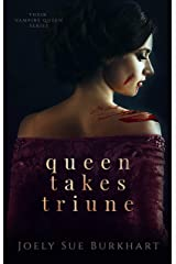 Queen Takes Triune (Their Vampire Queen Book 6) Kindle Edition